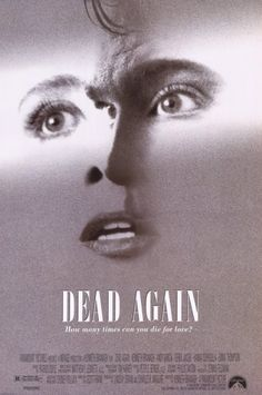 Dead Again - Kenneth Branagh, Emma Thompson, suspense, thriller, murder mystery, drama, reincarnation, Robin Williams, movies