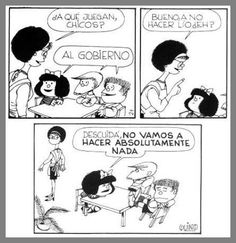 """¿ A qué juegan los chicos de hoy? hi Kids, what are you playing? Oh we are playing """"Government"""" - why would you play that? Mafalda Quotes, Argentine, Humor Grafico, Morning Humor, Geek Humor, Sarcastic Quotes, Funny Comics, Comic Strips, Slogan"""