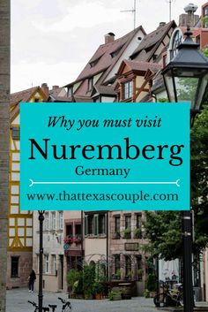 Reasons to visit Nuremberg Germany