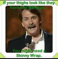 Our wrap is an all natural herbal. TONES, TIGHTENS AND FIRMS your skin... $59 for box of four if your a loyal customer!  wrapwithliznj.myitworks.com