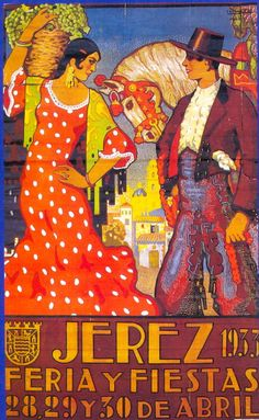 Vintage Spain - Poster from the Jerez Horse Fair 1933 Vintage Magazines, Vintage Postcards, Vintage Travel Posters, Retro Posters, Poster Ads, Strike A Pose, Retro Design, Belle Epoque, Vintage Advertisements