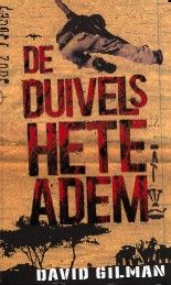 De duivels hete adem - David Gilman