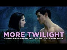 """I have seriously never laughed so hard in my life. Tears POURING down my face, unable to breathe. Tom thought I was crazy. ;) """"MORE TWILIGHT"""" — A Bad Lip Reading of The Twilight Saga: New Moon"""