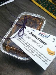 """Banana Bread Realtor Pop-by gift  """"I'm bananas for your referrals"""""""