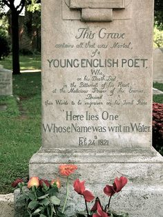 """John Keats' Tomb Stone: """"Here lies one whose name was writ in water"""" (Epitaph by John Keats). Old Cemeteries, Graveyards, Nos4a2, English Poets, Famous Graves, John Keats, Bright Stars, Romanticism, Memento Mori"""