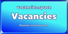 Domain Names For Sale. Place a bid or make an offer. Buy direct from me or a domain broker.: vacancies.space