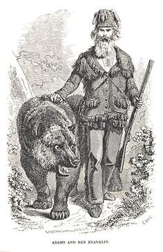 "John ""Grizzly"" Adams (also known as, James Capen Adams, Grizzly Adams) (1812–1860) was a famous California mountain man and trainer of grizzly bears and other wild animals that he captured for menageries, zoological gardens and circuses. Adams died on October 25, 1860 from meningitis from an open head wound that resulted from an accident while training a monkey on tour with P.T. Barnum. Barnum paid for his tombstone."