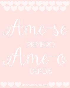 Porster Fofo ♥ Baixe no Blog: http://kymberlhebarros.wixsite.com/casinha-da-kym/single-post/2016/11/09/Poster---Ame-se