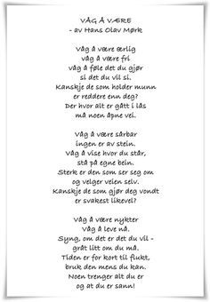 Dare to be- Våg å være Dare to be – # to # Dare - Love Words, Beautiful Words, Graduation Poems, Words Quotes, Sayings, Life Lessons, Quotes To Live By, To My Daughter, Daughters