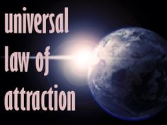 Explaining how the Law of Attraction worked for me