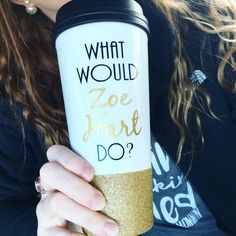 What Would Zoe Hart Do / Zoe Hart Mug / Zoe Hart / Glitter Dipped / Hart of Dixie Cup /Hart Of Dixie Mug / Glitter Mug / Hart Of Dixie