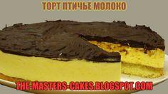 Повелитель тортов: торт птичье молоко