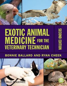 Exotic Animal Medicine for the Veterinary Technician by Bonnie Ballard http://www.amazon.com/dp/0813822068/ref=cm_sw_r_pi_dp_tEp.tb0A2N4V9