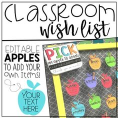Classroom Wish List {editable} This apple themed class wish list display is perfect for meet the teacher night/open house for parents to grab and donate to your classroom!Includes:Pick an apple header pageApples with supplies:-Colored Flair Pens-Mr. Sketch Markers-White Cardstock-Colored Cardstock-Bright Sticky Notes-Black Flair Pens-Hand Sanitizer-Glue Sticks-Glue Bottles-Dry Erase Markers-Laminating Pouches-Printer Paper3 Editable Book apples6 different colored editable apples to add your…