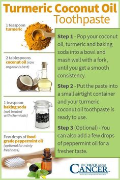 Turmeric Coconut Oil Toothpaste Recipe: Avoid the toxins in regular toothpaste and try this coconut turmeric home made toothpaste. Ingredients include turmeric, coconut oil, baking soda and few drops of food grade peppermint oil. Want to stay abreast of n Coconut Oil Toothpaste, Toothpaste Recipe, Homemade Toothpaste, Coconut Oil For Teeth, Coconut Oil Pulling, Coconut Oil Uses, Benefits Of Coconut Oil, Organic Coconut Oil, Tumeric Toothpaste