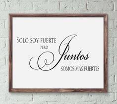 Solo soy fuerte pero juntos somos mas fuertes Printable Wall Art spanish wall home decor poster print INSTANT DOWNLOAD by JeanPrintable on Etsy