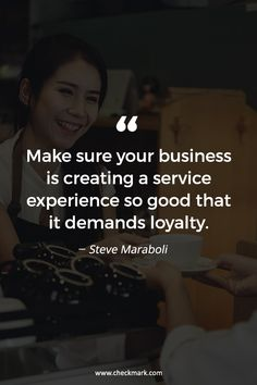 Make sure your business is creating a service experience so good that it demands loyalty. Business Growth Quotes, Small Business Quotes, Business Motivational Quotes, Positive Quotes, Inspirational Quotes, Strong Quotes, Business Names, Habit Quotes, Work Quotes