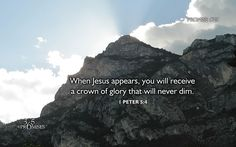 """Promise #29 """"When Jesus appears, you will recieve a crown of glory that will never dim""""."""