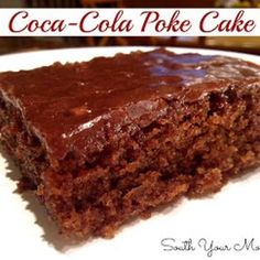 Coca-Cola Poke Cake Recipe - South Your Mouth & ZipList