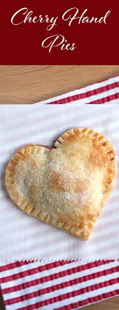 Heart Shaped Cherry Hand Pies-This quick and easy recipe is great for beginner chefs, or just those who want a right-sized dessert that doesn't require a lot of effort. Our Heart Shaped Cherry Hand Pies are not overly sweet and baked with love both inside and out. These are fun to make for those you love on holidays like Thanksgiving and Christmas and (of course) Valentine's Day!