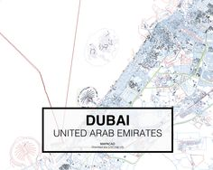Dubai - United Arab Emirates. Download CAD Map city in dwg ready to use in Autocad. www.mapacad.com Autocad, Dubai Map, City Maps, United Arab Emirates, Uae, Cities, Asia, Travel, Design