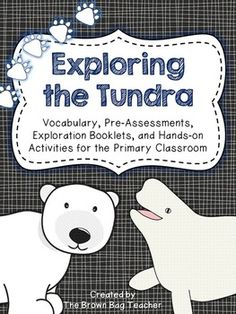 Literacy-based habitat study of the Arctic: vocabulary, blubber experiments, exploration booklet, main idea passages, and SO much more.