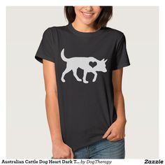 Australian Cattle Dog Heart Dark T-Shirt -- Cute shirt to show your love for your favorite dog breed! Customize for men, women, plus size, and kids!