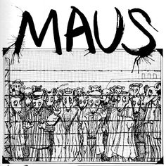 Maus and Maus II by Art Spiegelman: To die, it's easy. But you have to struggle for life.
