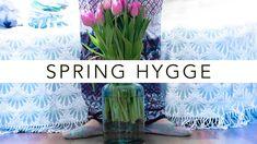 Spring Hygge (SPRING HOME DECOR 2018) | Szilvia Bodi