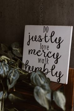 6 Breathtaking Friendship Quotes Appearance Do Justly Love Mercy Walk Humbly Quote Decor Christian Women, Christian Living, Christian Life, Learn Carpentry, Christian Backgrounds, Biblical Marriage, Bride Of Christ, Spiritual Growth, Trust God
