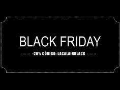 20% OFF Online Store 28 & 29 Nov. www.hilosdeplata.com CODE: LACALAINBLACK