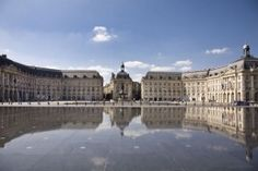 """Bordeaux is without contest, the most beautiful city in France"""
