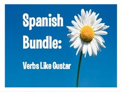 Buy more and save more!  A $41 value!  All my verbs like gustar resources in one bundle!  Everything you need for a whole unit - from notes to games to homework to assessments!My verbs like gustar resources use present tense and include gustar, disgustar, importar, encantar, interesar, quedar, faltar, and fascinar.