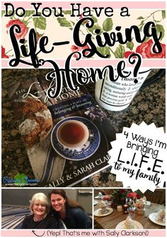 """Do You Have a """"Life Giving Home?"""" 4 Ways I'm Bringing Life to My Family by Kristi Clover at Raising Clovers -- Do I have a """"life giving home?"""" This question has been rattling in my brain ever since I first heard about Sally and Sarah Clarkson's new book months ago: The Living Giving Home"""