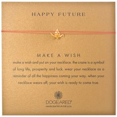 """Happy Future Origami Crane Charm Necklace - Gold Dipped. 16"""" red silk thread. 12mm x 7mm gold dipped origami crane charm. gold dipped spring ring closure. happy future message card. Created by Dogeared Jewelry Co., California."""
