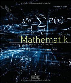 Mathematik - Die faszinierende Welt der Zahlen von Bertram Maurer http://www.amazon.de/dp/3771646030/ref=cm_sw_r_pi_dp_POXXwb1MPY1TB