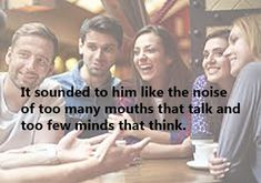 Some people really can't help but talk too much! Sometimes it can be annoying. So here are some quotes about people who talk too much and share with them to remind them about it. Talk Too Much Quotes, Annoying Coworkers, Intj, People Quotes, Mindfulness, Reading, Reading Books, Consciousness