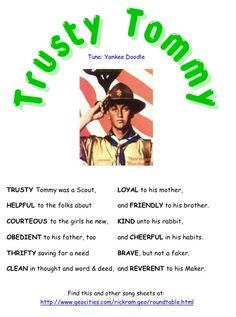 Trust Tommy - a great way the learn the scout law