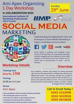A must to attend workshop on Social Media Marketing Jointly organized by IIMP and AMI APEX on June 29th 2014 in Karachi. For details and registration please explore the e-Brochure.