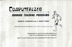 Computerized Running Training Programs by J. Gerry Purdy http://www.amazon.com/dp/0911520007/ref=cm_sw_r_pi_dp_hxIHub1SD8PKF