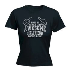 123t USA Women's This Is What An Awesome Girlfriend Looks Like Funny T-Shirt