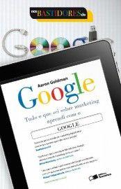 Download Nos Bastidores do Google - Aaron Goldman em ePUB mobi e pdf