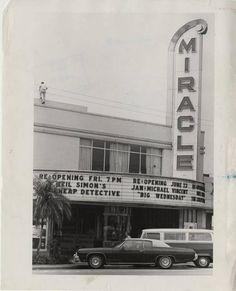 """Miracle Theatre on Miracle Mile in Coral Gables. """"Big Wednesday,"""" showing on the marquee, came out in 1978."""