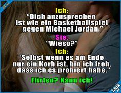 Muss ich auch mal versuchen :)  Lustige Sprüche #Sprüche #jux #1jux #lustigeSprüche #Jodel #Humor #flirten #flirtenkannich