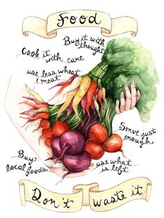 """Food Poster Art Print - """"serve just enough, use what is left"""""""