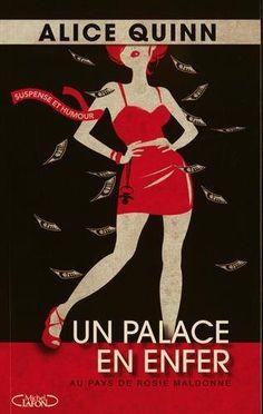 Un palace en enfer, d'Alice Quinn | rexlit