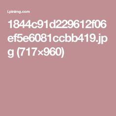 1844c91d229612f06ef5e6081ccbb419.jpg (717×960)