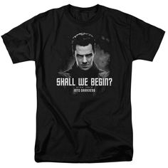 Submerge yourself in the world of Star Trek: Movies with this Shall We Begin Adult T-Shirt. Now you can live out your fantasy and wear this officially licensed, black t-shirt made of 100% pre-shrunk c