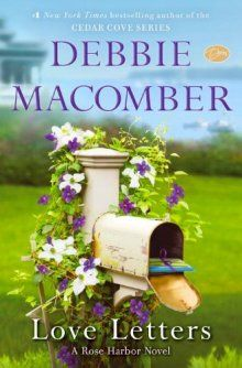 Giveaway: 10 Copies - Love Letters by Debbie Macomber - @Random House Inc @Debbie Macomber http://romance.nightowlreviews.com/v5/blog/articles/giveaway-10-copies-love-letters-by-debbie-macomber #books