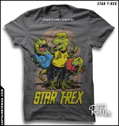 """It is like they designed it JUST FOR ME (although I would prefer TNG): """"Star T-Rex"""""""